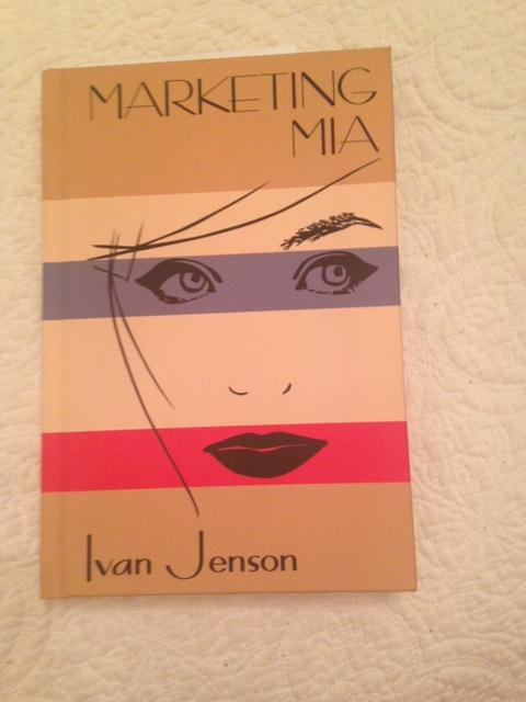 Book Cover of Marketing Mia by Ivan Jenson